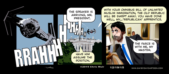 The Farce Awakens.  Lying Ryan!  www.daybydaycartoon.com